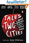Tales of Two Cities: The Best and Wor...