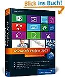 Microsoft Project 2013: Das umfassend...