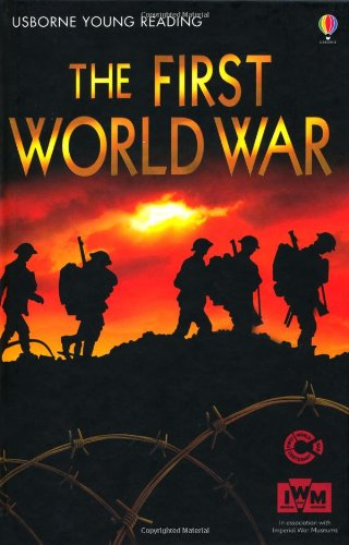 The First World War (Young Reading Series Three)