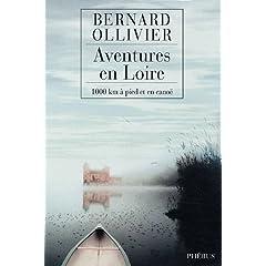 Aventures en Loire - Bernard Ollivier
