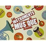 Les instruments de musique du monde : Expliqués aux enfants