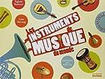 Les instruments de musique du monde :...