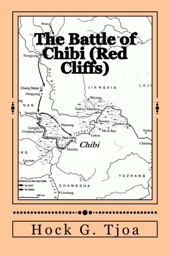 The Battle of Chibi (Red Cliffs): selected and translated from The Romance of the Three Kingdoms