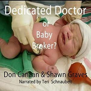 Baby Broker or Dedicated Doctor? Audiobook