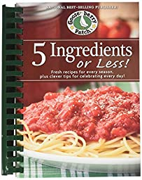 Gooseberry Patch 5 Ingredients or Less Cook Book by Gooseberry Patch