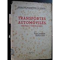 TRANSPORTES AUTOMÓVILES (TÁCTICA Y CIRCULACIÓN)