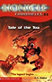Bionicle Chronicles #1: Tale of the Toa (0439501164) by Hapka, Cathy
