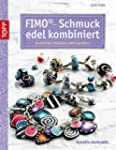 FIMO-Schmuck edel kombiniert: In einf...
