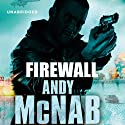 Firewall: Nick Stone Book 3 Audiobook by Andy McNab Narrated by Paul Thornley