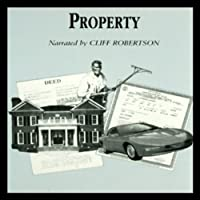 Property (       UNABRIDGED) by Raymond Frey Narrated by Cliff Robertson, Robert Guillaume