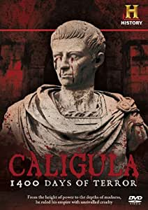 Caligula: 1400 Days Of Terror [DVD]
