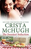 The Sweetest Seduction (The Kelly Brothers Book 1) (English Edition)