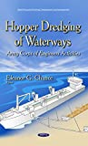 img - for Hopper Dredging of Waterways: Army Corps of Engineers Activities (Water Resource Planning, Development and Management) book / textbook / text book