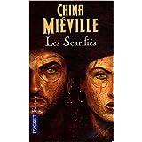 Les Scarifi�spar China Mi�ville