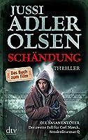 Schändung - Die Fasanentöter: Der zweite Fall für Carl Mørck, Sonderdezernat Q Thriller - Buch zum Film