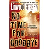 No Time for Goodbye ~ Linwood Barclay