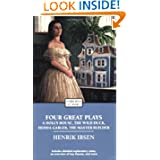 Four Great Plays of Henrik Ibsen: A Doll's House, The Wild Duck, Hedda Gabler, The Master Builder (Enriched Classics...