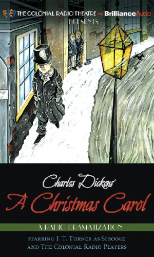 Charles Dickens' A Christmas Carol: A Radio Dramatization