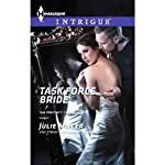 Task Force Bride: The Precinct: Task Force, Book 5 | Julie Miller