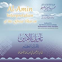Al-Amin Interpretation of the Great Qur'an [Arabic Edition] (       UNABRIDGED) by Mohammad Amin Sheikho Narrated by Ahmed Alias Al-Dayrani