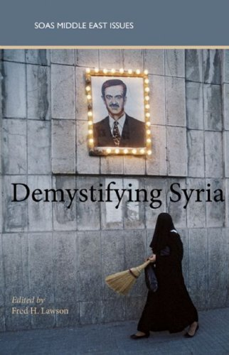 Demystifying Syria (SOAS Middle East Issues Series)