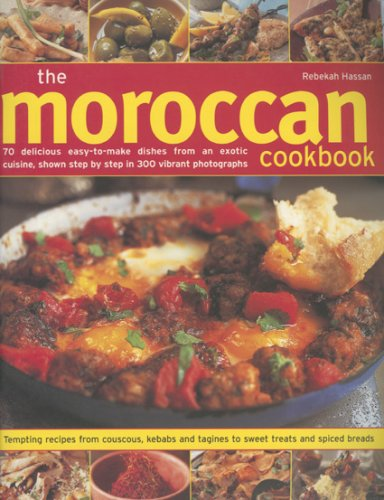 The Moroccan Cookbook: 70 Delicious Easy-To-Make Dishes From An Exotic Cuisine, Shown Step-By-Step In 300 Colour Photographs (Exotic Chickens compare prices)
