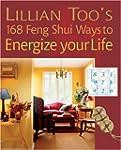 Lillian Too's 168 Feng Shui Ways to E...