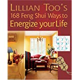 Lillian Too's 168 Feng Shui Ways to Energize Your Life ~ Lillian Too