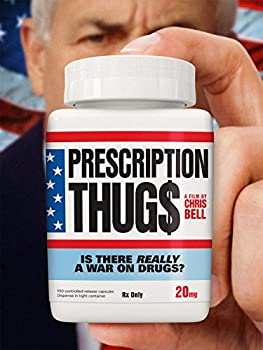 Prescription Thugs HD Movie Rental