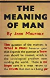 img - for The Meaning of Man book / textbook / text book