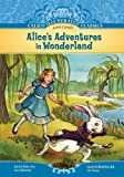 Alices Adventures in Wonderland (Calico Illustrated Classics Set 2)