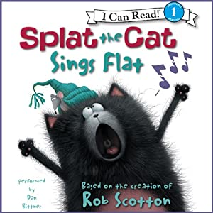 Splat the Cat: Splat the Cat Sings Flat | [Rob Scotton]