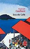 img - for Eau De Cafe (Le Livre De Poche) (French Edition) book / textbook / text book