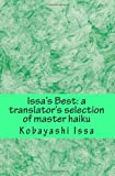 Issa's Best: A Translator's Selection of Master Haiku, Print Edition