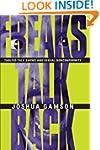 Freaks Talk Back: Tabloid Talk Shows...