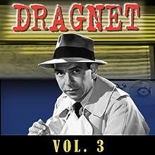 Dragnet Vol. 3  by Dragnet