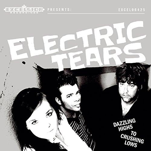 Electric Tears-Dazzling Highs To Crushing Lows-CD-FLAC-2015-JLM
