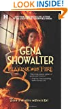 Playing with Fire (Tales of an Extraordinary Girl, Book 1)