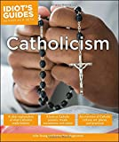 Idiot's Guides: Catholicism