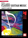 img - for Mel Bay presents Deluxe Album of Classic Guitar Music book / textbook / text book