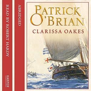 Clarissa Oakes: Aubrey-Maturin, Book 15 | [Patrick O'Brian]