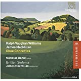 Vaughan Williams, James MacMillan: Oboe Concertos