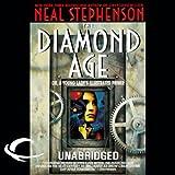 The Diamond Age (Unabridged)