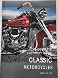 img - for THE COMPLETE ENCYCLOPEDIA OF CLASSIC MOTORCYCLES book / textbook / text book