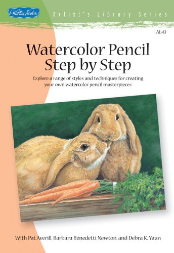 Watercolor Pencil Step by Step: Explore a range of styles and techniques for creating your own watercolor pencil masterp