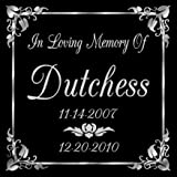 6 x 6 Lazer Gifts Personalized Black Granite Pet Memorial Marker Style Dutchess