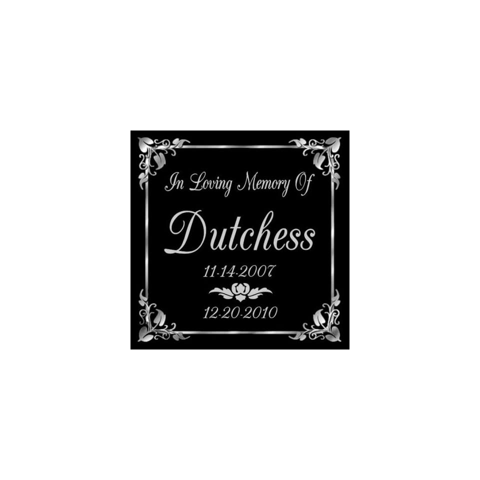 6 x 6 Lazer Gifts Personalized Black Granite Pet Memorial Marker Style Dutchess