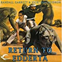 Return to Eddarta: Gandalara, Book 6 Audiobook by Randall Garrett, Vicki Ann Heydron Narrated by Paul Boehmer