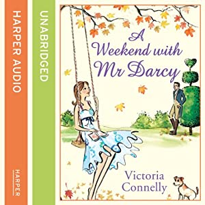 A Weekend with Mr Darcy Audiobook