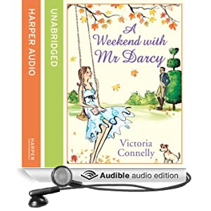 A Weekend with Mr Darcy (Unabridged)